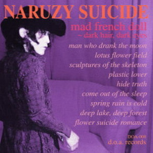 MAD FRENCH DOLL~DARK HAIR DARK EYES/NARUZY SICIDE