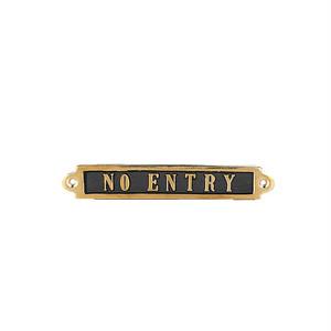 """【GS559-326NE】Brass sign """"NO ENTRY"""" #サイン #真鍮 #アンティーク"""
