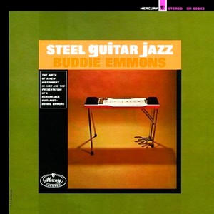 CD 「STEEL GUITAR JAZZ  /  BUDDIE EMMONS」