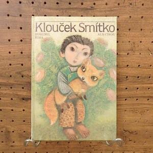 kloucek smitko / 絵・ヤン・クドゥラーチェク(jan kudlacek)、文・ボフミル・ジーバ(bohumil riha)