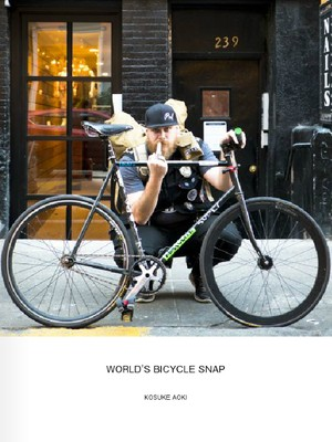 "KOSUKE AOKI PHOTO BOOK ""WORLD'S BICYCLE SNAP 2016"""