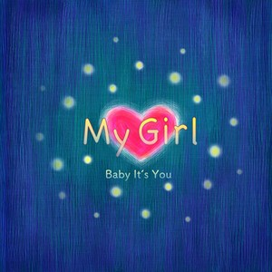 """MY GIRL"" E.P. / Baby It's You NEW SINGLE 4曲入りCD+ボーナストラック"