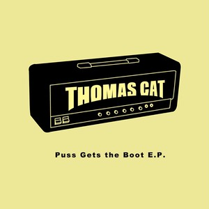 Puss Gets the Boot E.P.