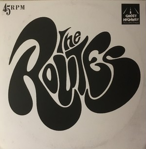 The Routes - Driving Round In Circles (White sleeve)  7""