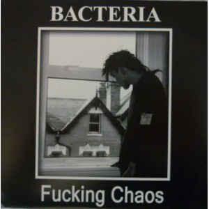 BACTERIA - FUCKING CHAOS  EP(USED)