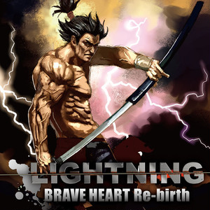 LIGHTNING/BRAVE HEART Re-birth