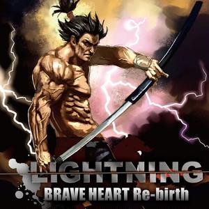 LIGHTNING/BRAVE HEART Re-birth