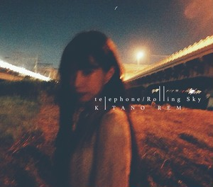 telephone/Rolling sky(10.26発売)