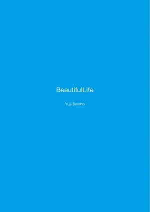 【グッズ】 photo essay  beautiful life