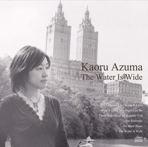 The Water Is Wide / Kaoru Azuma