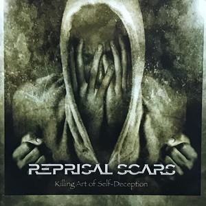 "REPRISAL SCARS""Killing Art of Self-Deception"""