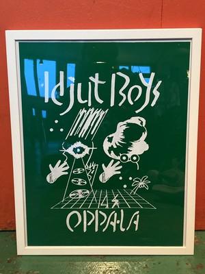 Idjut Boys x OPPA-LA シルクスクリーン・ポスター