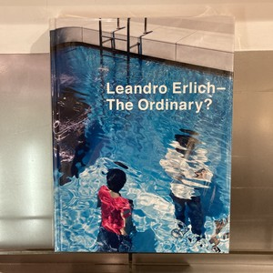 BOOK / THE ORDINARY? by Leandro Erlich