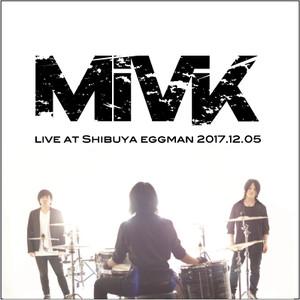 【MiVK live DVD+ライブチケット】2018/01/28 livefreak