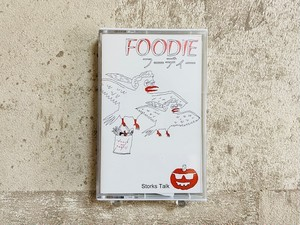 Foodie / Storks Talk  (テープ)
