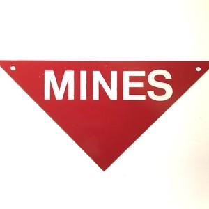 【在庫あり】MINES 地雷 サイン
