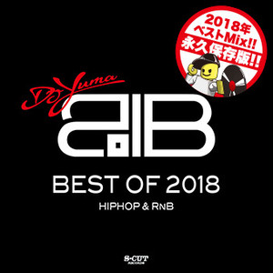 DJ Yuma Best Of 2018