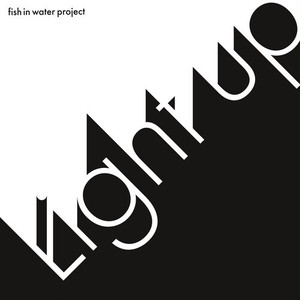 fish in water project / Light up