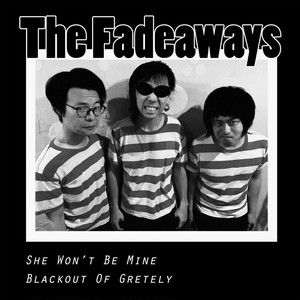 She Won't Be Mine EP / The Fadeaways (Digital tracks)