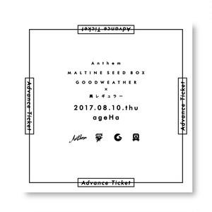 【 前売チケット #Anthem_ageHa 】 8/10(木) Anthem & MALTINE SEED BOX & GOODWEATHER×異レギュラー at 新木場ageHa