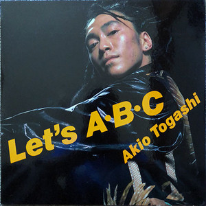 Akio Togashi - Let's ABC (12inch) m.c.A・T 富樫明生 [house] fps78920-20