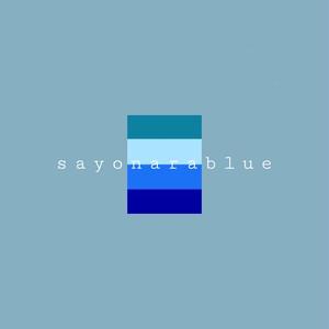 sayonarablue / chill ep