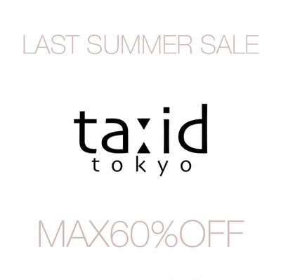 【 max60%OFF 】Last summer sale スタート!!!!