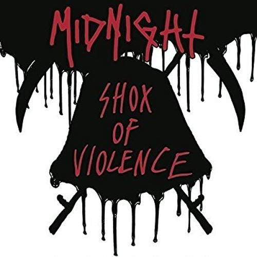 MIDNIGHT/SHOX OF VIOLENCE