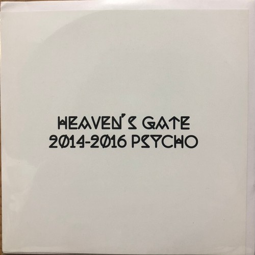 HEAVEN'S GATE 2014~2016 PSYHO