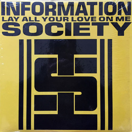 Information Society - Lay All Your Love On Me (12inch) ABBA カバー [techno] 試聴 fps71011-13