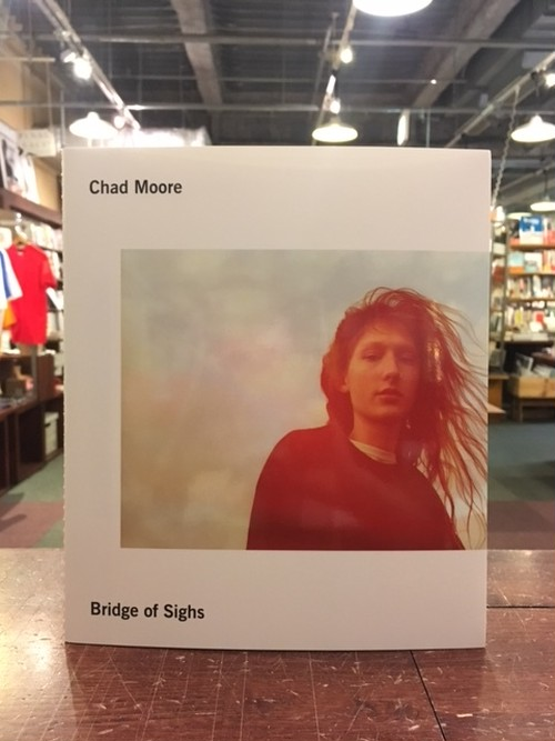 【写真集】BRIDGE OF SIGHS|Chad Moore (再入荷)