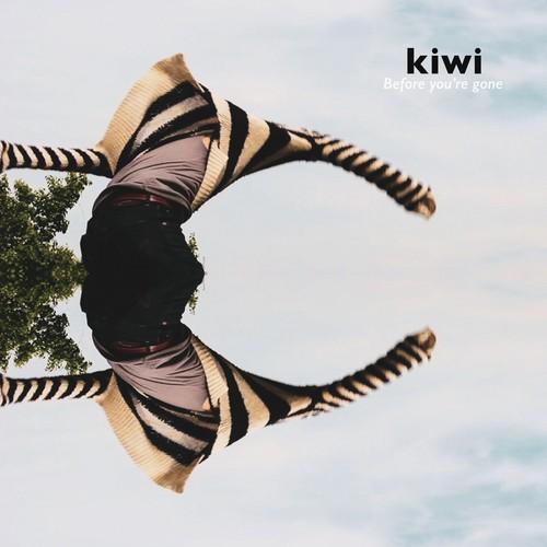 【8/5発売・予約】 kiwi / Before you're gone
