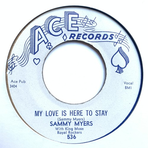 Sammy Myers『 My Love Is Here To Stay 』