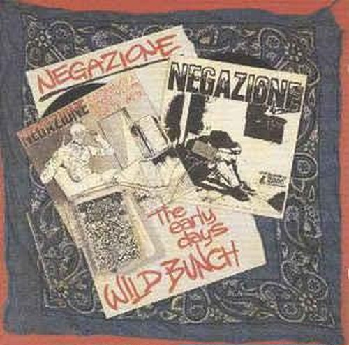 Negazione - Wild bunch early Days CD