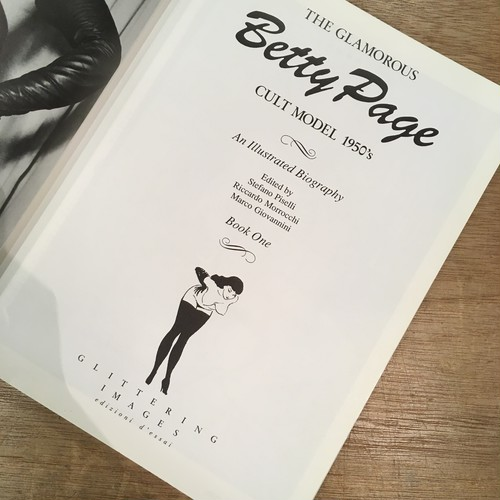 The Glamorous Betty Page:Cult Model 1950's(ベティ・ペイジ)