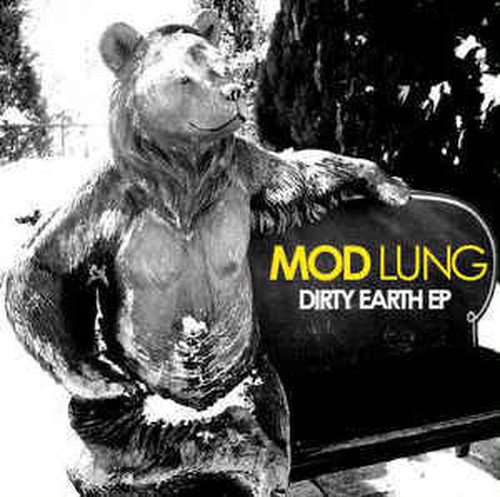 "MOD LUNG ""DIRTY EARTH E.P"" / CD"