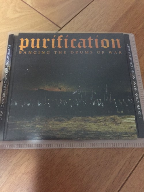 Purification – Banging The Drums of War CD