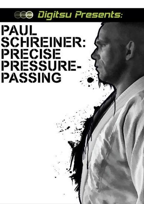 ポール・シュライナー プレサイズ・プレッシャーパスDVD|ブラジリアン柔術教則DVD