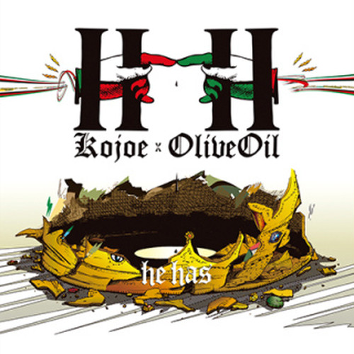 """HH -he has-""/Kojoe × Olive Oil"