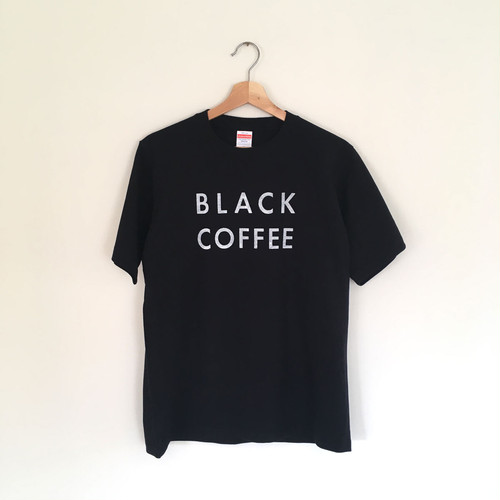 さらっと好きなものを好きと言いたい!コーヒー好きにはたまらない【BLACK COFFEE Tシャツ・Mサイズ】