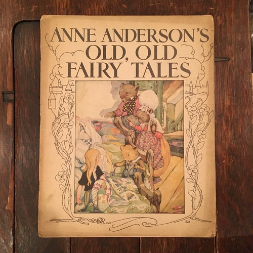 ANNE ANDERSON'S OLD,OLD FAIRY'TALES