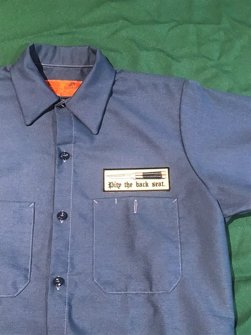 CUSTOM Work Shirt 「Pity the back seat!」