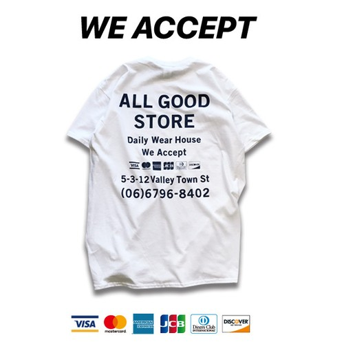 ALL GOOD STORE | We Accept T-Shirt / White