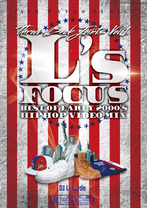 L's FOCUS - Early 2000's Throw Back -