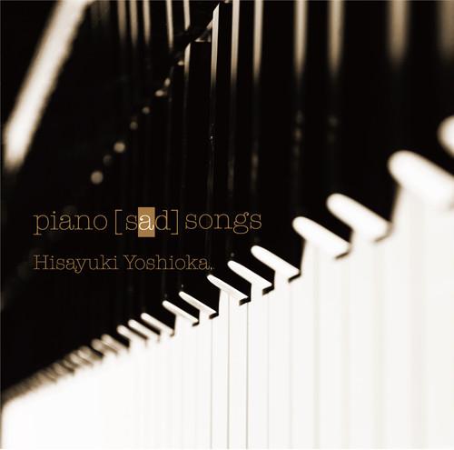 【CD】【通常盤】 吉岡寿之ピアノアルバム「piano【sad】songs」(ピアノサッドソングス)
