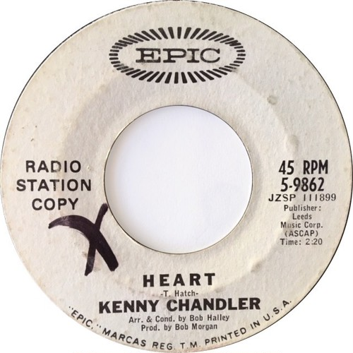 Kenny Chandler ‎– Heart / Ain't Gonna Hurt You