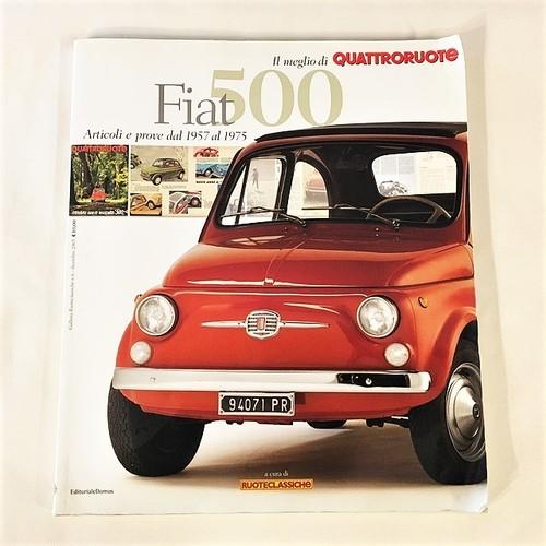 Fiat 500. Articoli e prove dal 1957 al 1975. Il meglio di Quattroruote【一冊のみ】【Used books】【税込価格】