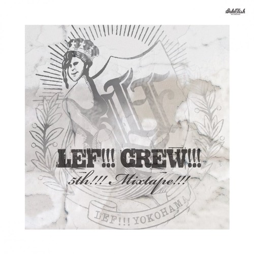 "LEF!!! CREW!!! ""5th!!! Mixtape!!!"" (CD)"