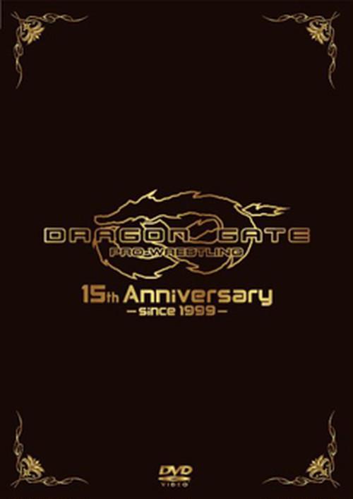 DRAGON GATE 15th Anniversary