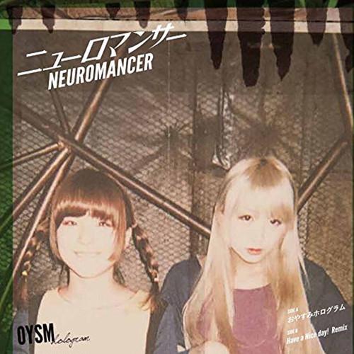 7インチレコード ニューロマンサー / Have a Nice Day! remix